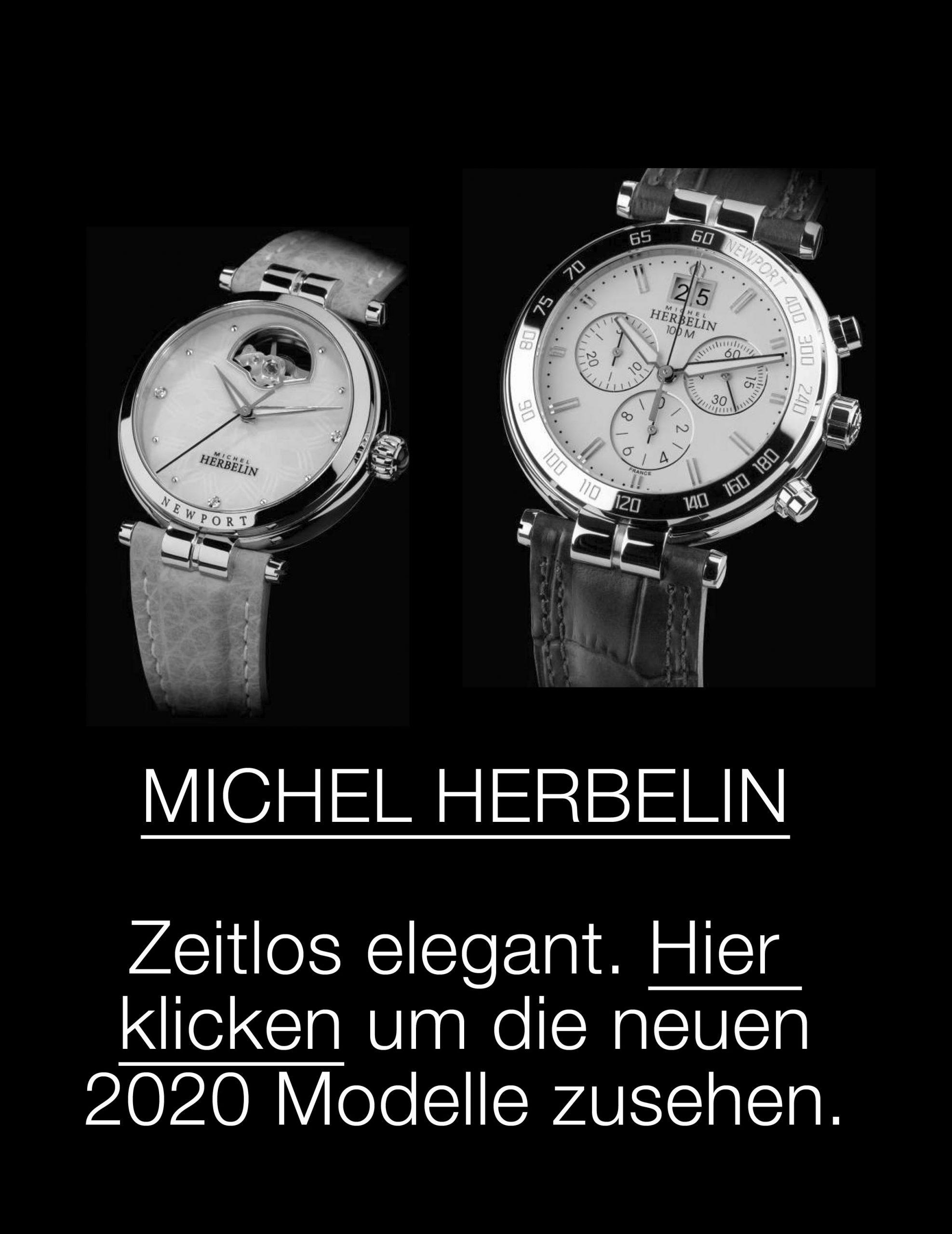 M I C H E L   H E R B E L I N. Französische Uhrenkunst in Wasserburg am Inn. Entdecken Sie die neuesten Modelle 2020.
